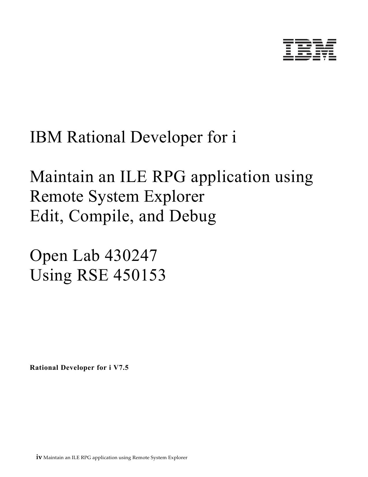 IBM Rational Developer for i Maintain an ILE RPG application