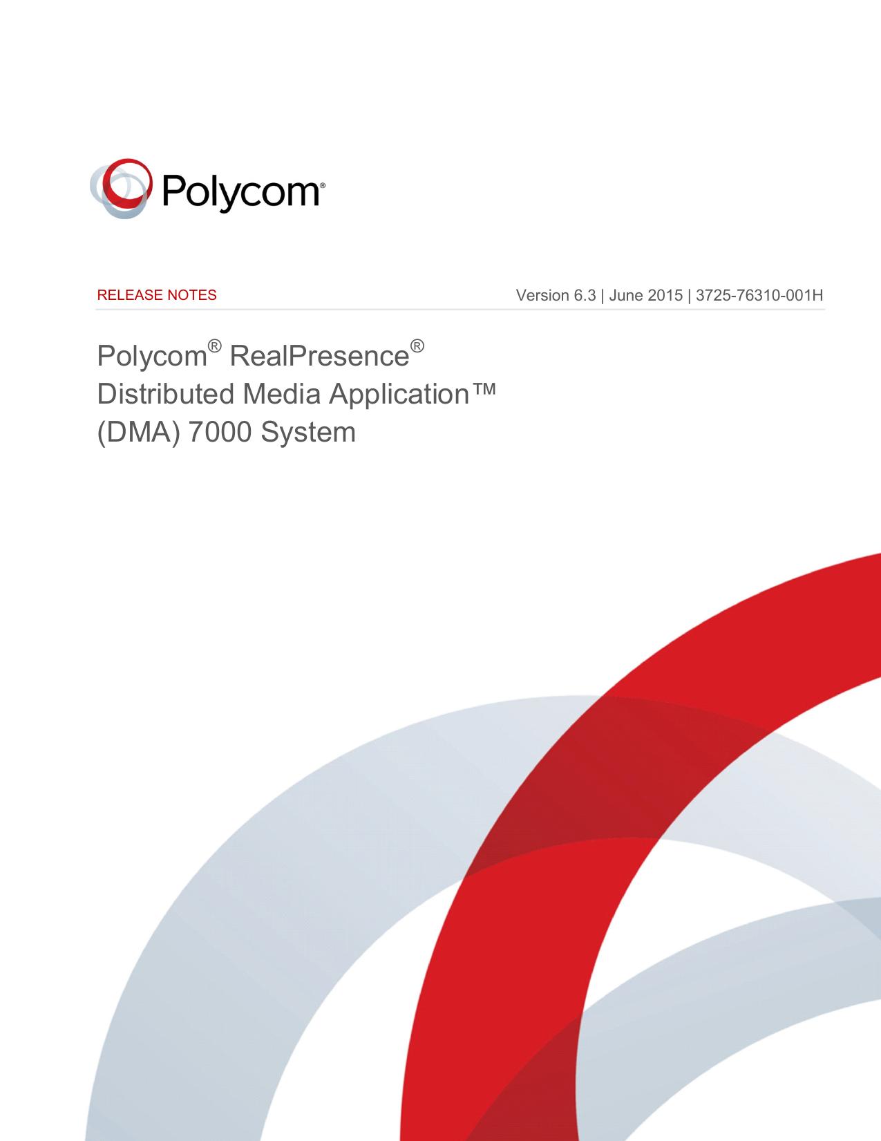 Polycom® RealPresence® Distributed Media Application™ (DMA