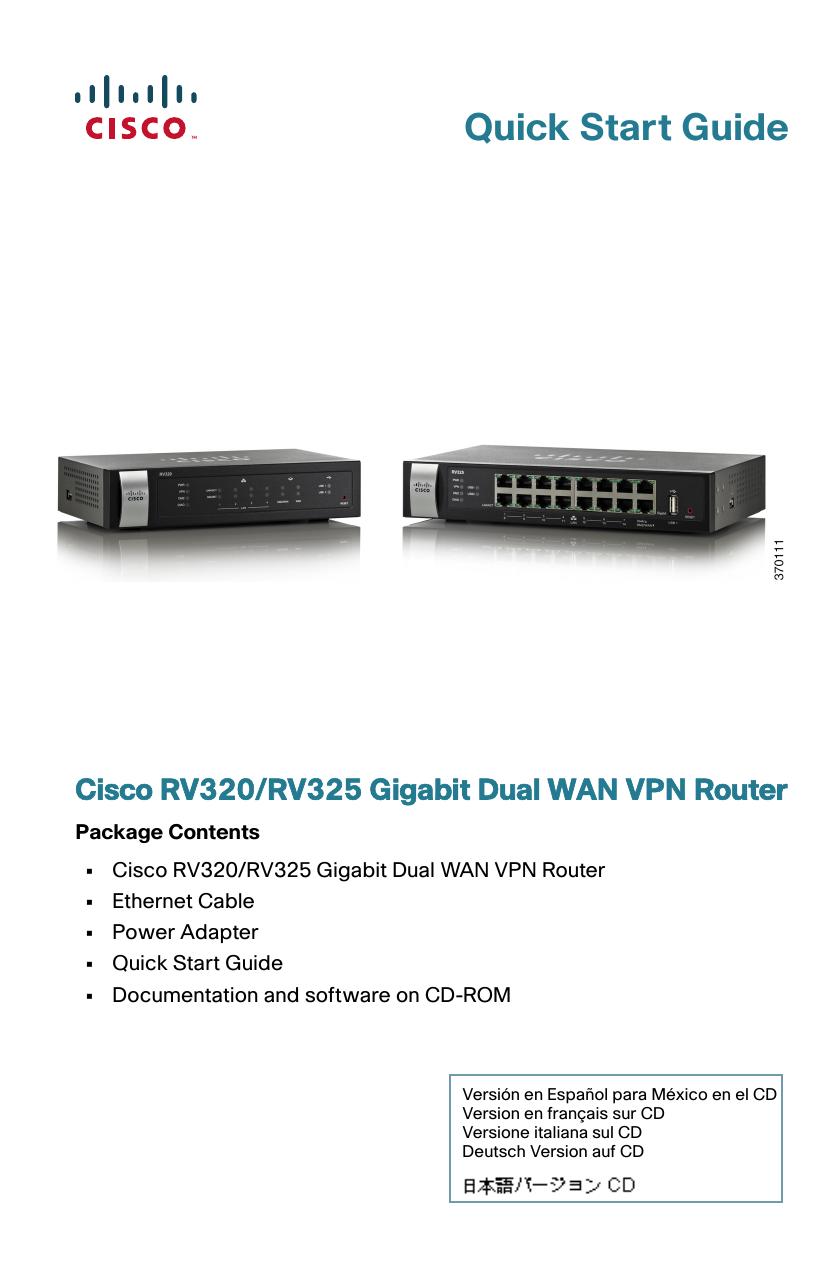 Cisco RV320/RV325 Gigabit Dual WAN VPN Router Quick Start