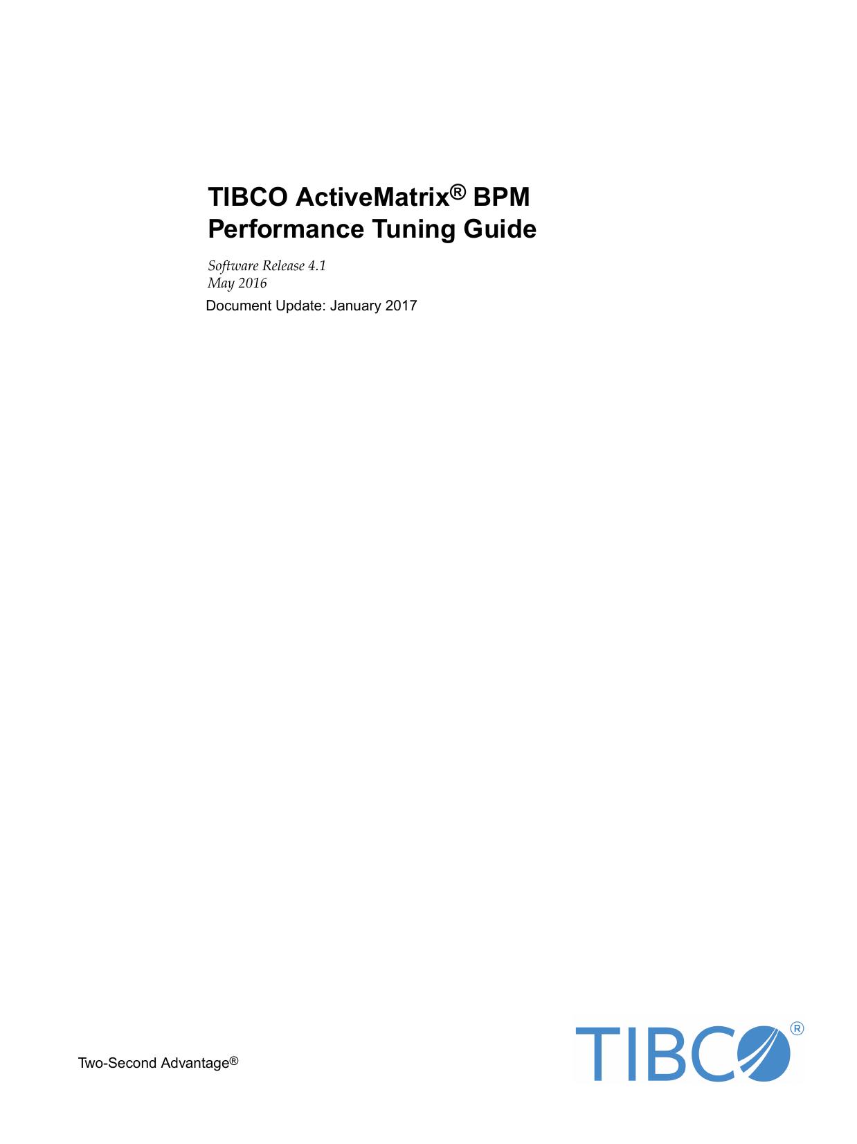TIBCO ActiveMatrix® BPM Performance Tuning Guide | manualzz com