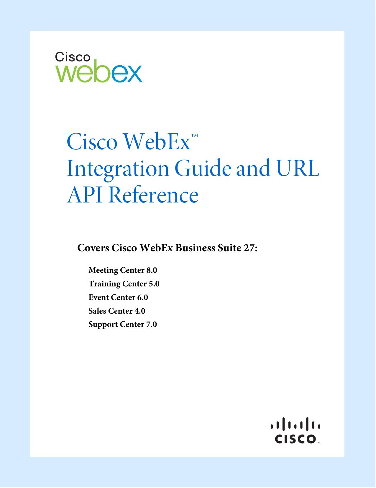 Cisco WebEx™ Integration Guide and URL API Reference | manualzz com