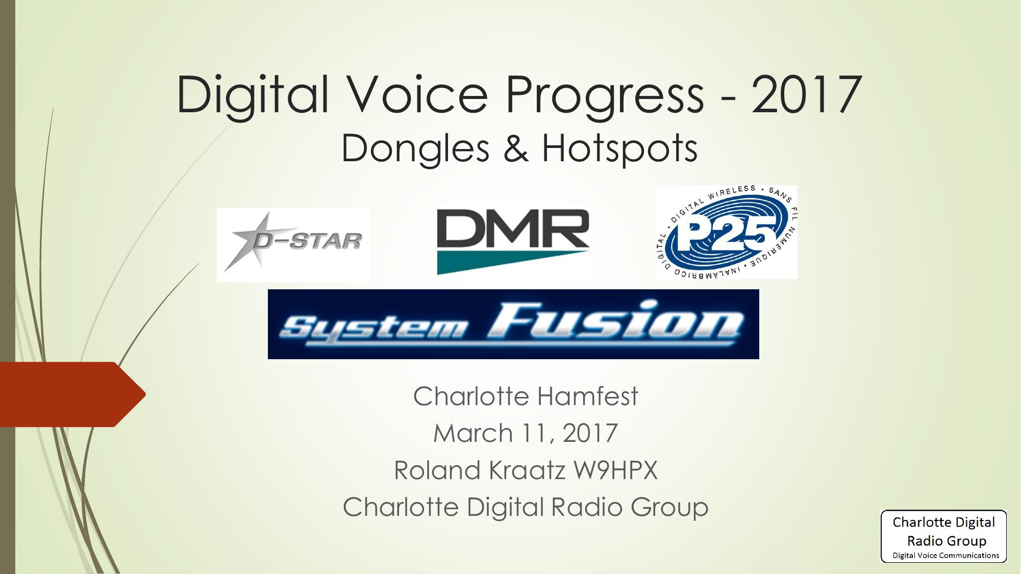 A Comparison of Amateur Radio Digital Voice - Charlotte D-Star