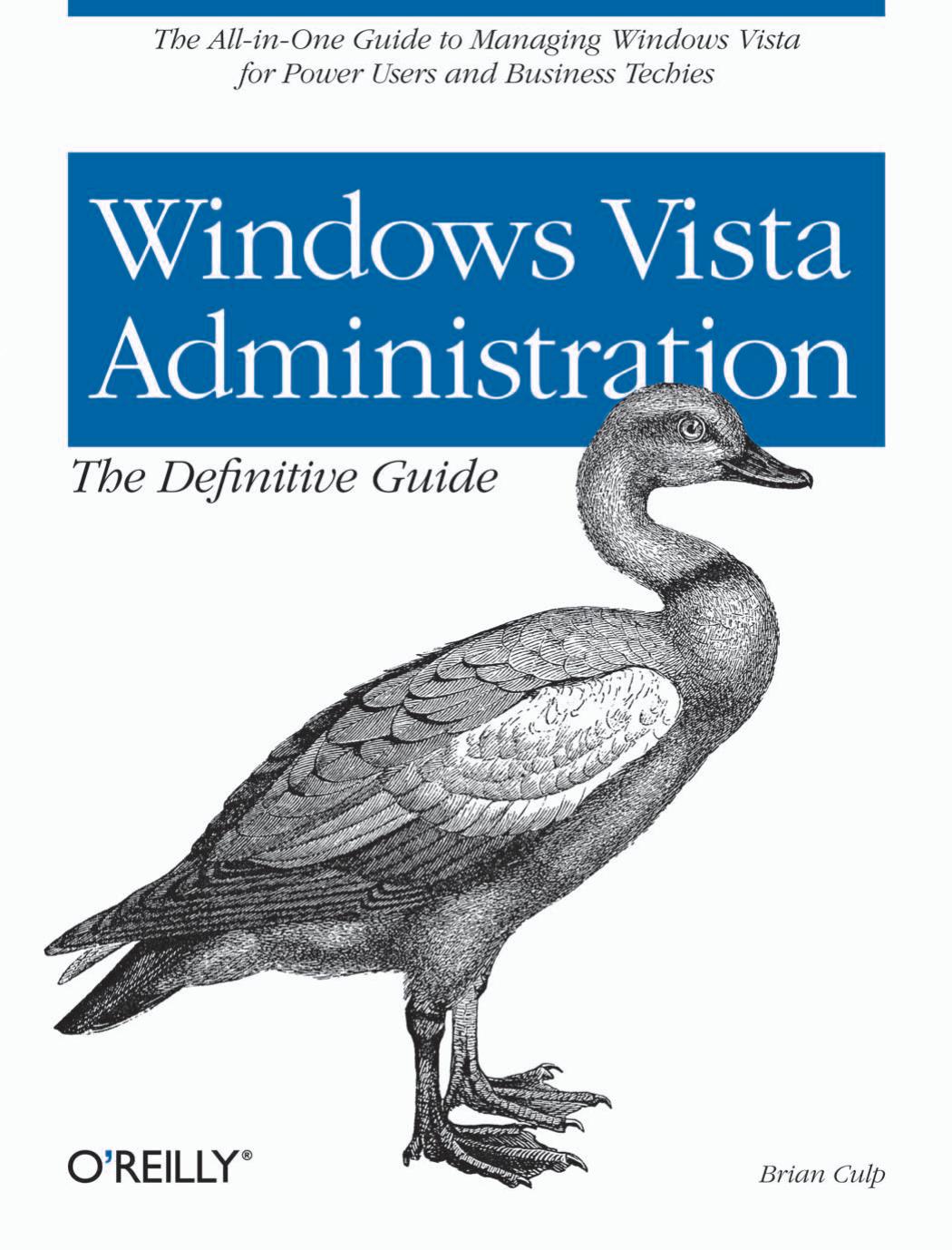 O`Reilly - Windows Vista Administration - The Definitive
