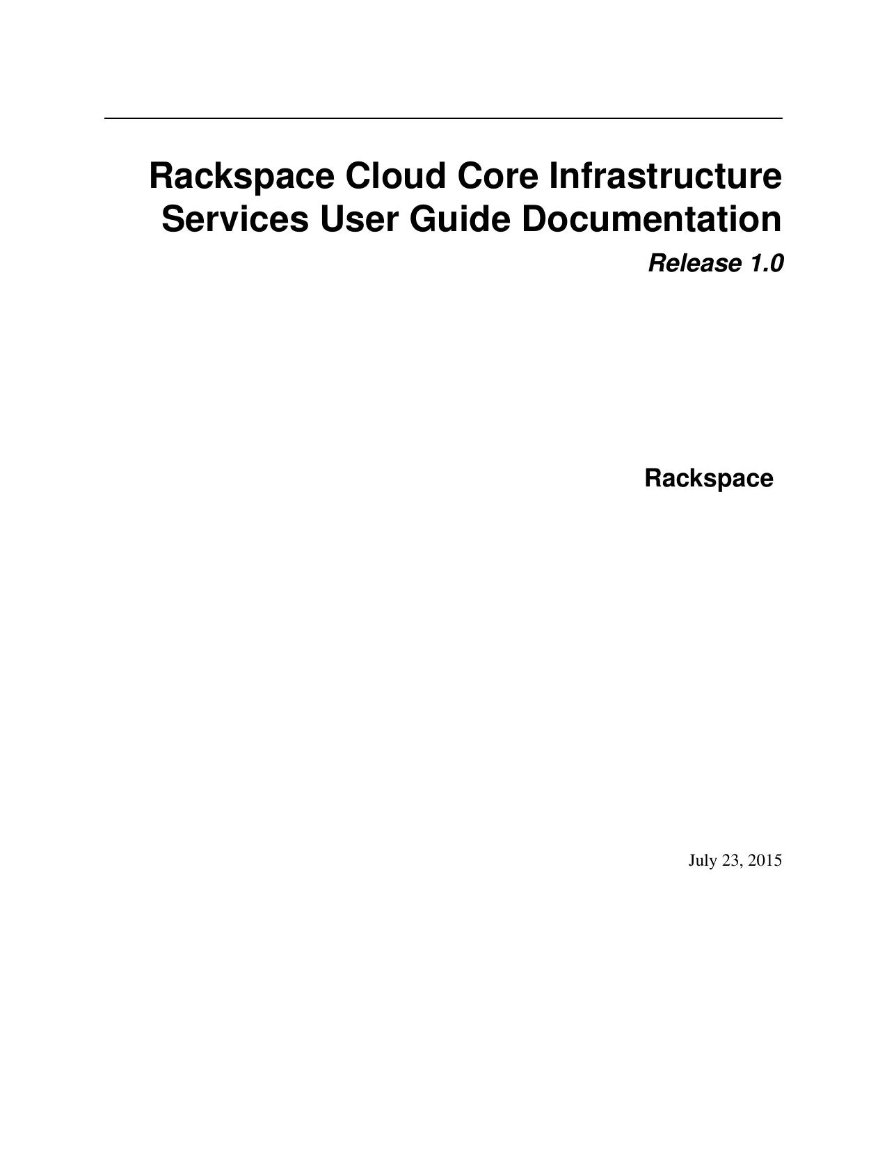 Rackspace Cloud Core Infrastructure Services User Guide