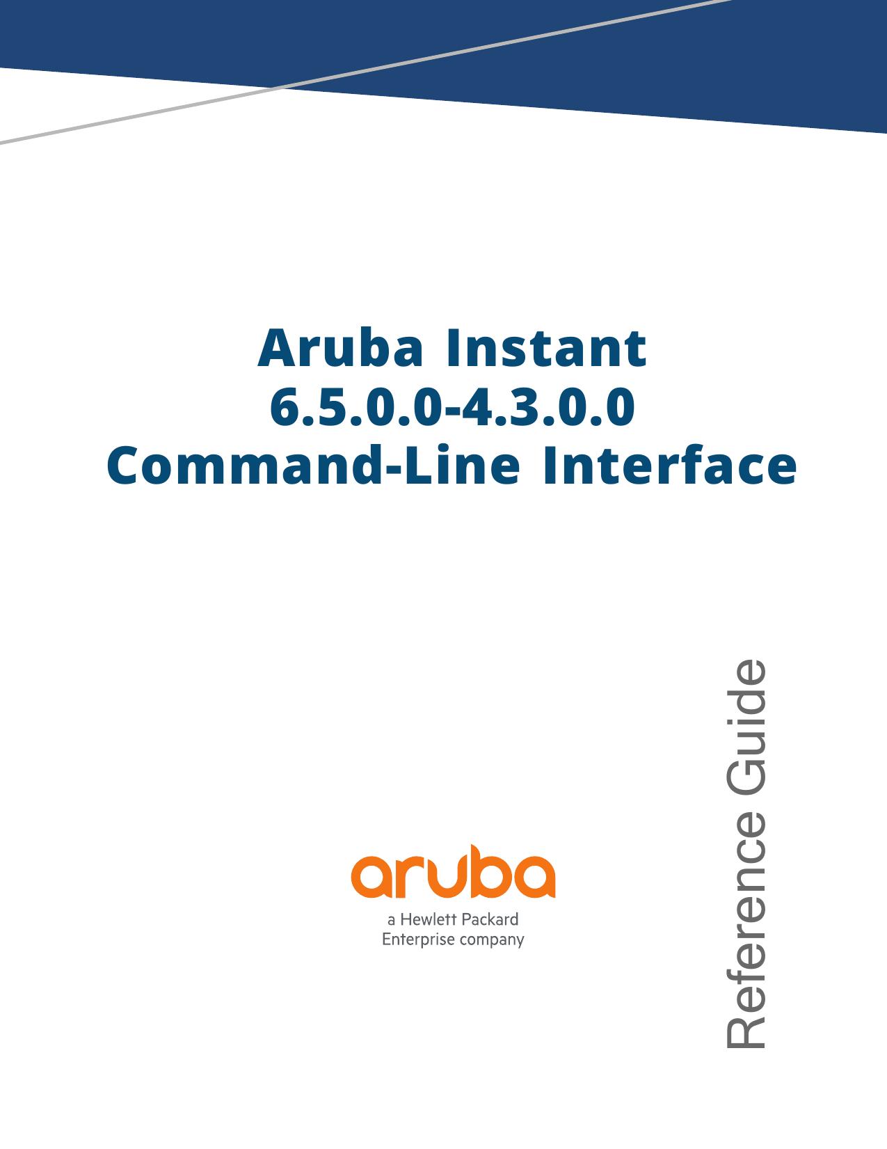 Aruba Instant 6 5 0 0-4 3 0 0 CLI Reference Guide | manualzz com