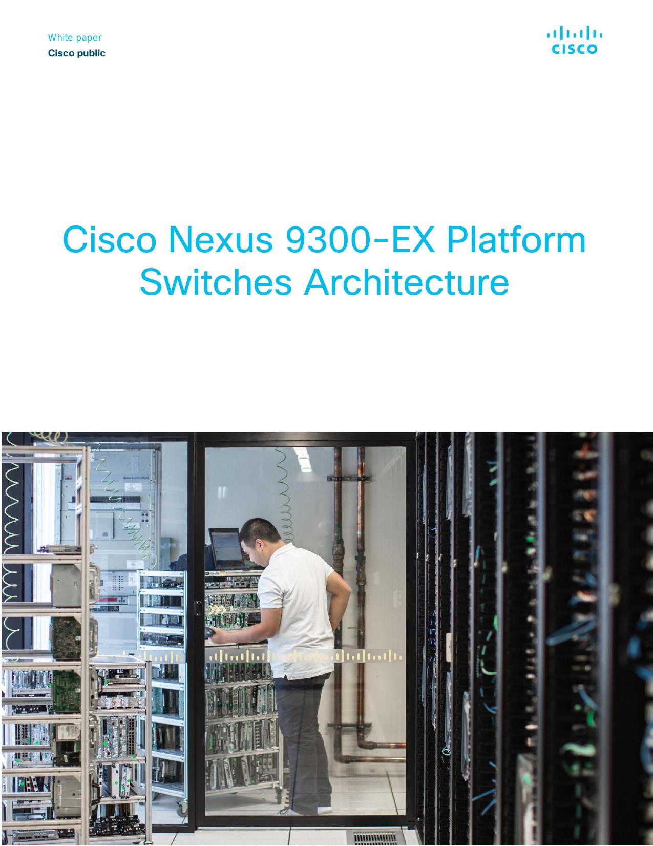 Cisco Nexus 9300-EX Platform Switches Architecture White Paper