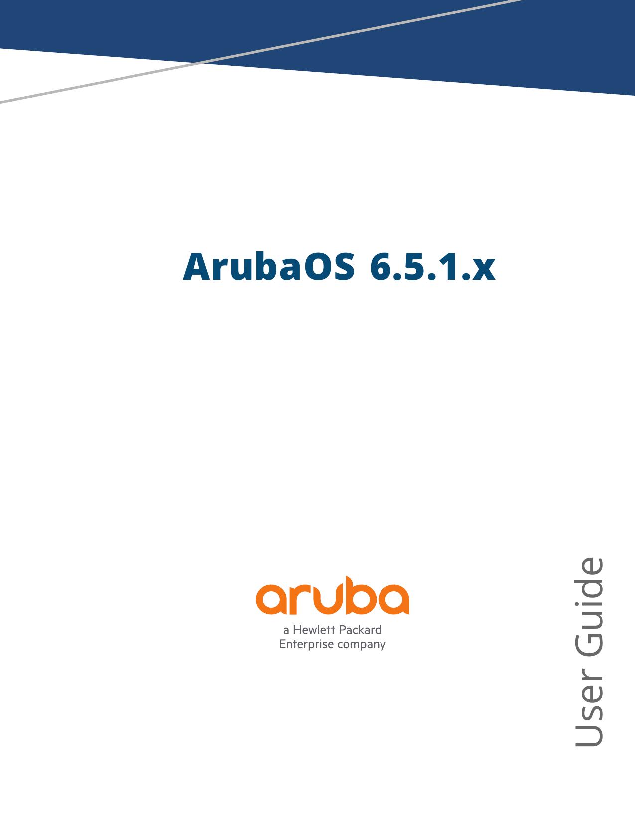 ArubaOS 6 5 1 x User Guide | manualzz com