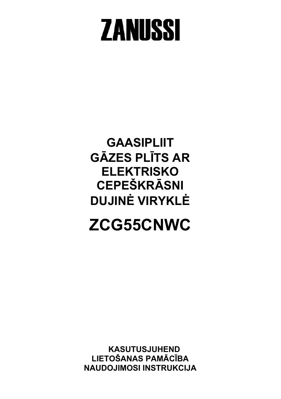 2377403d927 ZANUSSI ZCG55CNWC Kasutusjuhend | manualzz.com